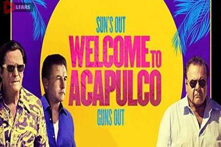welcome.to .acapulo.2019