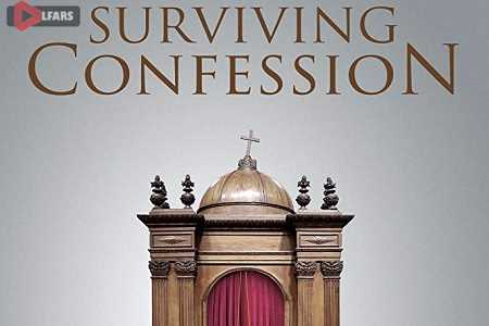 فیلم Surviving Confession 2019