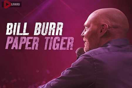 فیلم Bill Burr Paper Tiger 2019