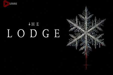 فیلم The Lodge 2019