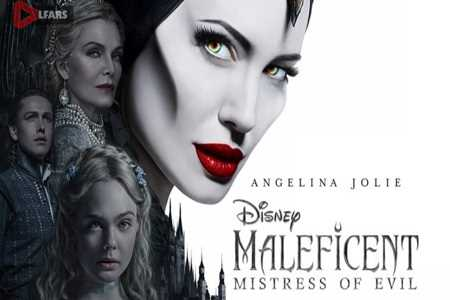 فیلم Maleficent: Mistress of Evil 2019