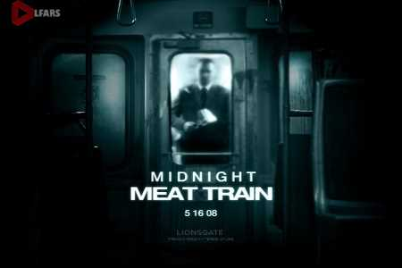 فیلم The Midnight Meat Train 2008