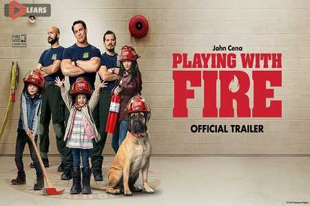 فیلم Playing with Fire 2019
