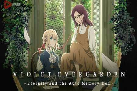 Violet Evergarden Eternity and the Auto Memories Doll 2019