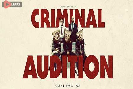 Criminal Audition 2019