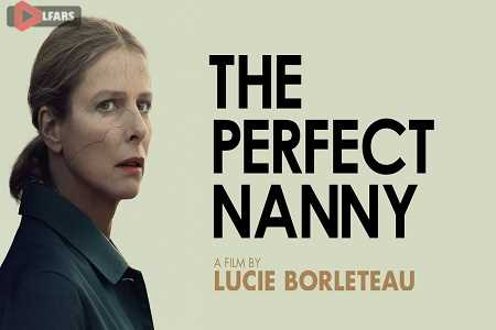 The Perfect Nanny 2019