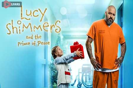 Lucy Shimmers and the Prince of Peace 2020