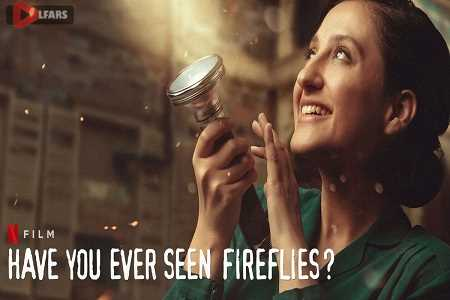 Have You Ever Seen Fireflies