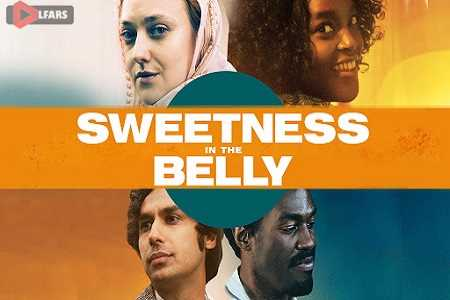 Sweetness in the Belly 2019